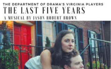 """UVa Department of Drama Presents """"The Last Five Years"""""""